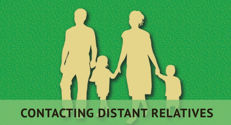 six steps contact distant relatives