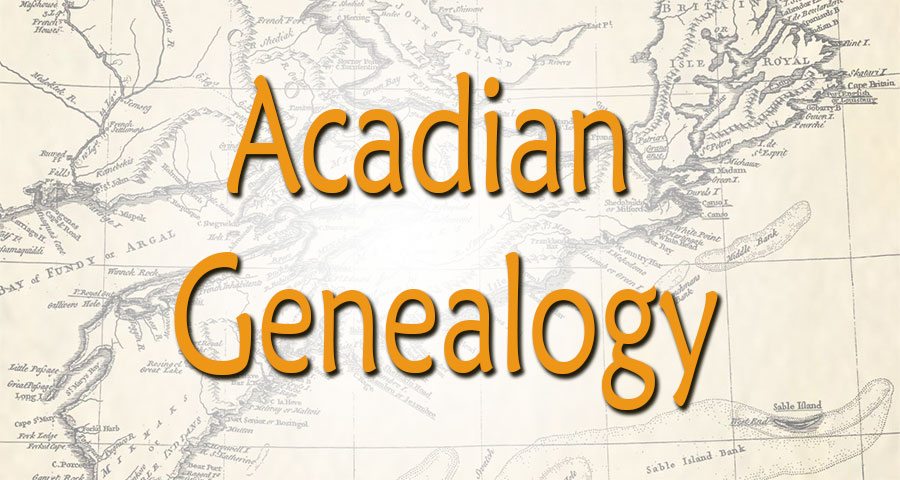 story of acadian genealogy